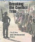 Breaking the Conflict Trap: Civil War and Development Policy (Policy Research Reports)