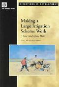 Making a Large Irrigation Scheme Work A Case Study from Mali