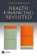 Health Financing Revisited A Practitioner's Guide