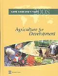 World Development Report 2008 Agriculture and Development