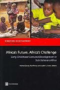 140 Million Children Africa's Future -- Africa's Challenge