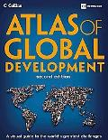 Atlas of Global Development: A Visual Guide to the World's Greatest Challenges