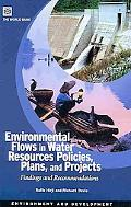 Environmental Flows in Water Resources Policies, Plans, and Projects: Findings and Recommend...