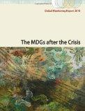 Global Monitoring Report 2010: The MDGs after the Crisis