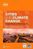 Cities and Climate Change: Responding to an Urgent Agenda (Urban Development)