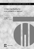 A Financing Facility for Low-Carbon Development in Developing Countries (World Bank Working ...