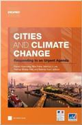 Cities and Climate Change : Responding to an Urgent Agenda