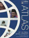 Atlas of Global Development: A Visual Guide to the World's Greatest Challenges (World Bank A...