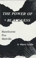 Power of Blackness Hawthorne, Poe, Melville