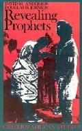 Revealing Prophets Prophecy in Eastern African History