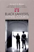 Black Lawyers, White Courts The Soul of South African Law