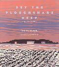 Set the Poughshare Deep A Prairie Memoir