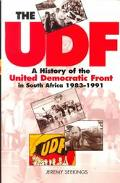 Udf A History of the United Democratic Front in South Africa, 1983-1991