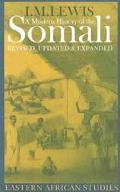 Modern History of the Somali Nation and State in the Horn of Africa