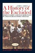 History of the Excluded Making Family a Refuge from State in Twentieth-Century Tanzania