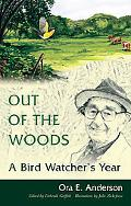 Out of the Woods A Bird Watcher's Year