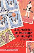 Race, Revolution, and the Struggle for Human Rights in Zanzibar: The Memoirs of Ali Sultan I...