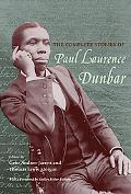 The Complete Stories of Paul Laurence Dunbar