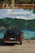 Out of the Mountains : Appalachian Stories