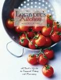 Locavore's Kitchen : A Cook's Guide to Seasonal Eating and Preserving