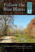 Follow the Blue Blazes : A Guide to Hiking Ohio�s Buckeye Trail