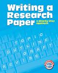 Writing A Research Paper A Step-by-Step Approach