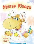Messy Moose