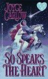 So Speaks The Heart (Zebra Historical Romance)