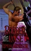 Border Rose