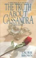 Truth about Cassandra: Masquerade