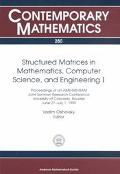 Structured Matrices in Mathematics, Computer Science, and Engineering I Proceedings of an Am...