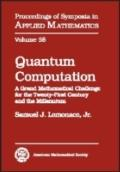 Quantum Computation A Grand Mathematical Challenge for the Twenty-Frist Century and the Mill...