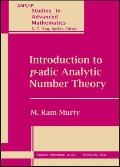 Introduction to P-Adic Analytic Number Theory
