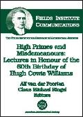 High Primes and Misdemeanours Lectures in Honour of the 60th Birthday of Hugh Cowie Williams