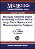 Mutually Catalytic Super Branching Random Walks Large Finite Systems And Renormalization Ana...