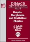 Graphs, Morphisms, and Statistical Physics Dimacs Workshop Graphs, Morphisms and Statistical...