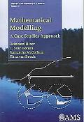 Mathematical Modelling A Case Studies Approach