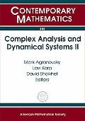 Complex Analysis And Dynamical Systems II A Conference In Honor Of Professor Lawrence Zalcma...
