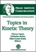 Topics in Kinetic Theory