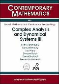 Complex Analysis and Dynamical Systems III: A Conference in Honor of the Retirement of Dov A...