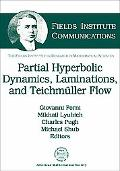 Partially Hyperbolic Dynamics, Laminations, and Teichmuller Flow (Fields Institute Communica...
