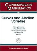 Curves and Abelian Varieties: International Conference March 30-april 2, 2007 University of ...