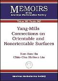 Yang-Mills Connections on Orientable and Nonorientable Surfaces (Memoirs of the American Mat...