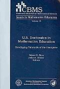 U.S. Doctorates in Mathematics Education (Cbms Issues in Mathematics Education)