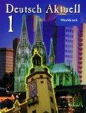 Deutsch Aktuell, 1: Workbook