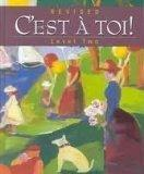 Cest a Toi Level Two (French Edition)