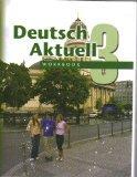 Workbook Deutsch Aktuell: Level 3  (German Edition)