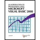 Introduction to Programming Using Microsoft Visual BASIC 08