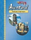 EMC Espanol 1 Aventura! 1A/1B. Middle School Bridge Program. (Aventura)