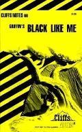 Black Like Me (Cliffs Notes) - Margaret Mansfield